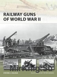 Osprey New Vanguard 231 - Railway Guns of World War II