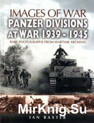Images of War - Panzer Divisions at War 1939-1945