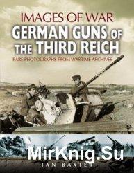 Images of War - German Guns of the Third Reich