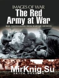 Images of War - The Red Army at War