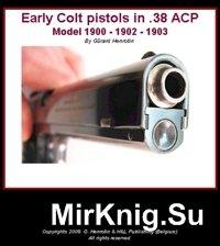 Early Colt pistols in 38 ACP Model 1900-1902-1903