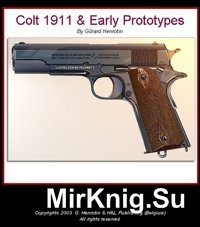 Colt 1911 & Early Prototypes