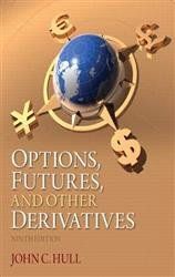 Options, Futures, and Other Derivatives (8th & 9th Ed.)