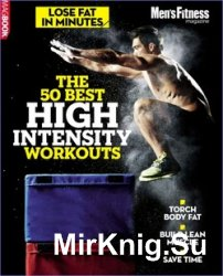 Men's Fitness The 50 Best High Intensity Workouts