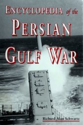 Encyclopedia of the Persian Gulf War