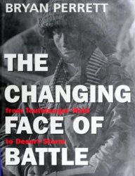The Changing Face of Battle: From Teutoburger Wald to Desert Storm