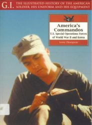 America's Commandos - US Special Operations Forces of World War II and Korea