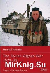 The Soviet-Afghan War 1979-1989 (Osprey Essential Histories 75)