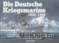 Die Deutsche Kriegsmarine 1935-1945 Band 2