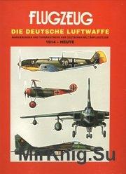 Flugzeug Die Deutsche Luftwaffe 1914 - heute
