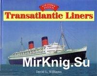 Transatlantic Liners Glory Day's