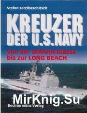 Kreuzer der U.S.Navy: Von der Omaha-Klasse bis zur Long Beach