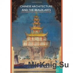 Chinese Architecture and the Beaux-Arts