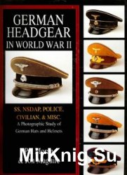 German Headgear in World War II Vol.II