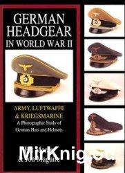 German Headgear in World War II Vol.I