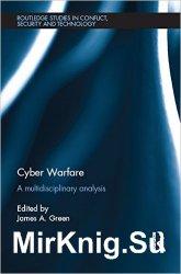 Cyber Warfare: A Multidisciplinary Analysis