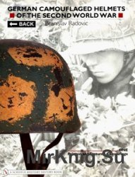 German Camouflaged Helmets of the Second World War Vol.1