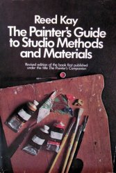 The Painter's Guide to Studio Methods and Materials