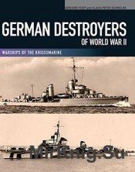 German Destroyers of World War II Warships of the Kriegsmarine