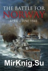 The Battle for Norway April - June 1940
