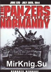 The Panzers and the Battle of Normandy