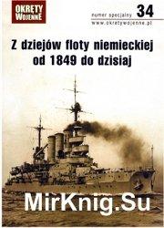 Okrety Wojenne Numer specjalny 34 - Z dziejow floty niemeckiej od 1849 do dzisiaj
