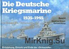 Die Deutsche Kriegsmarine 1935-1945 Band 4