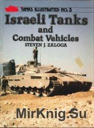 Israeli Tanks and Combat Vehicles (Tanks Illustrated 3)