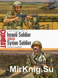 Israeli Soldier vs Syrian Soldier (Osprey Combat 18)