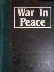 War in Peace vol.4 (The Marshall Cavendish Illustrated Encyclopedia of Postwar Conflict)