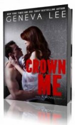 Crown Me  (Аудиокнига)