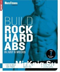 Build Rock Hard Abs in Just 8 Weeks