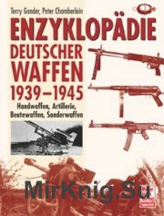 Enzyklopadie Deutscher Waffen 1939-1945