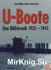 U-Boote Eine Bildchronik 1935-1945