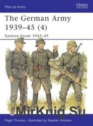 The German Army 1939-1945 (4): Eastern Front 1943-1945 (Osprey Men-at-Arms 330)
