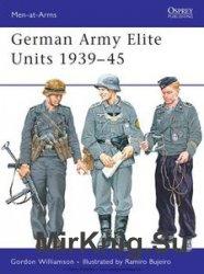 German Army Elite Units 1939-1945 (Osprey Men-at-Arms 380)