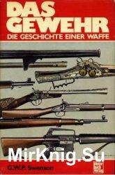 Das Gewehr: Die Geschichte einer Waffe