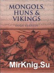 Mongols, Huns and Vikings: Nomads at War (History Of Warfare)