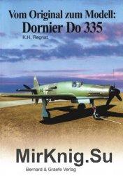 Vom Original zum Modell: Dornier Do 335
