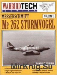 Messerschmitt Me-262 Sturmvogel (Warbird Tech 6)