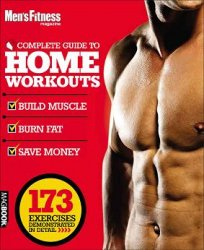 Men's Fitness Complete Guide to Home Workouts