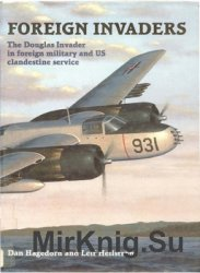 Foreign Invaders: The Douglas Invader in Foreign Military and US Clandestine Service