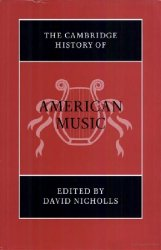 The Cambridge History of American Music