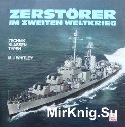 Zerstorer im Zweiten Weltkrieg: Technik - Klassen - Typen