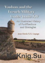 Vauban and the French Military Under Louis XIV