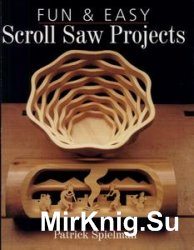 Fun & Easy Scroll Saw Projects