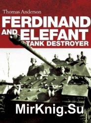 Ferdinand and Elefant Tank Destroyer (Osprey General Military)