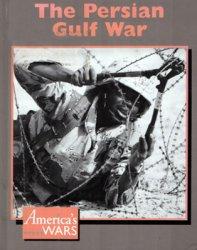 The Persian Gulf War (America's Wars)