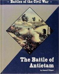 The Battle of Antietam (Battles of the Civil War)