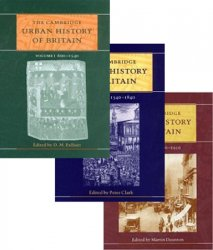 The Cambridge Urban History of Britain: Vols. I-III